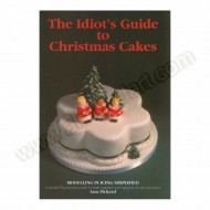 The Idiots Guide to Christmas Cakes